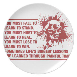 Lifes Biggest Lessons Are Learned Through Pain Plate