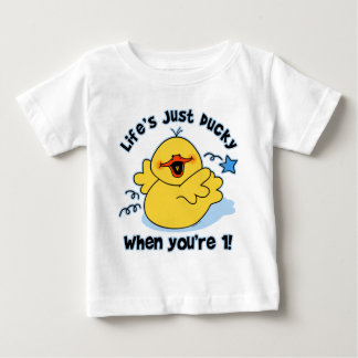 Life's Ducky 1st Birthday Baby T-Shirt