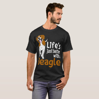 Lifes Just Better With A Beagle Tshirt