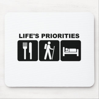 Life's priorities, hiking mouse pad