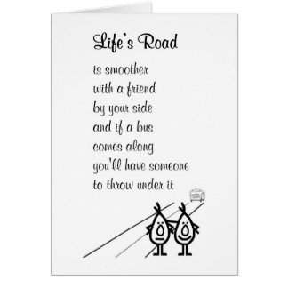 Life's Road - a funny poem for a friend Card