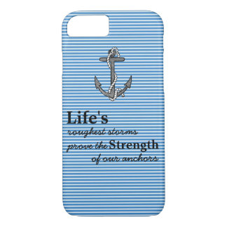Life's roughest storms Blue Anchor Blue Stripes iPhone 7 Case