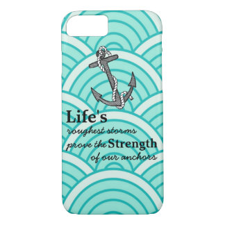 Life's roughest storms Blue Anchor Blue wave iPhone 7 Case