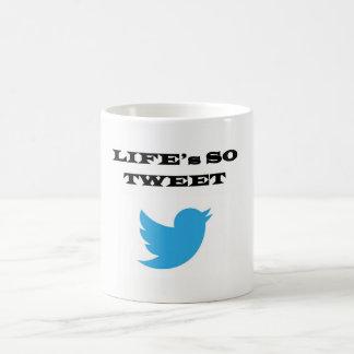 Life's so TWEET mug