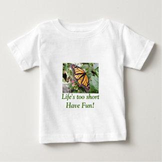 Life's too short baby T-Shirt