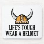 Life's Tough Wear A Helmet