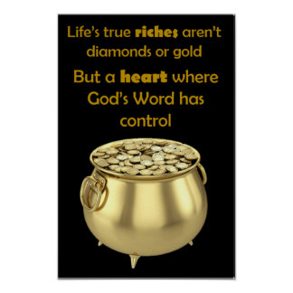 """Life's True Riches - 12"""" x 18"""" Poster"""