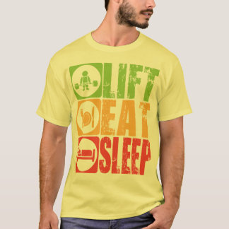 Lift, Eat, Sleep - Shirt of Bodybuilders