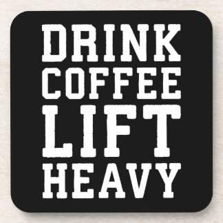 Lift Heavy, Drink Coffee - Funny Gym Motivational Coaster
