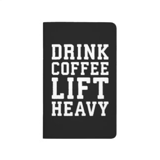 Lift Heavy, Drink Coffee - Funny Gym Motivational Journal