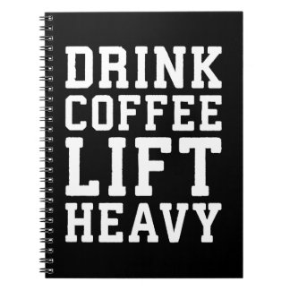 Lift Heavy, Drink Coffee - Funny Gym Motivational Notebook