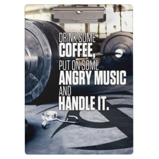 Lift Heavy Inspiration - Coffee and Angry Music Clipboard