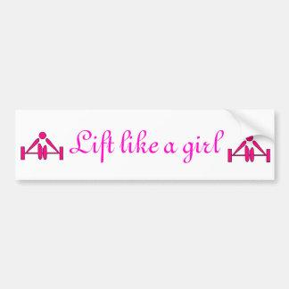 Lift like a girl bumper bumper sticker
