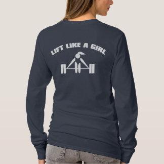 Lift Like a girl - white T-Shirt