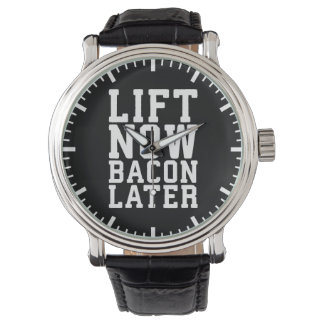 Lift Now, Bacon Later - Funny Workout Wrist Watch