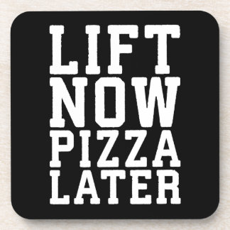 Lift Now, Pizza Later - Funny Novelty Gym Coaster