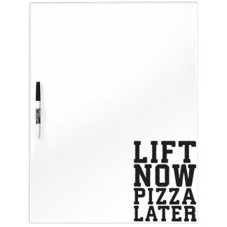 Lift Now, Pizza Later - Funny Novelty Gym Dry Erase Board