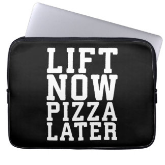 Lift Now, Pizza Later - Funny Novelty Gym Laptop Sleeve