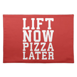 Lift Now, Pizza Later - Funny Novelty Gym Placemat