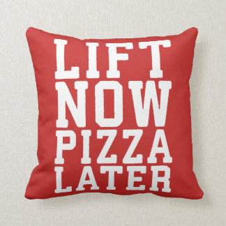 Lift Now, Pizza Later - Funny Novelty Gym Throw Pillow