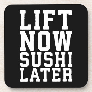 Lift Now, Sushi Later - Carbs - Funny Novelty Gym Coaster
