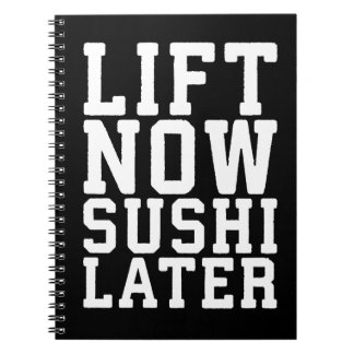 Lift Now, Sushi Later - Carbs - Funny Novelty Gym Notebooks