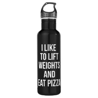 Lift Weights and Eat Pizza - Carbs - Funny Novelty 710 Ml Water Bottle