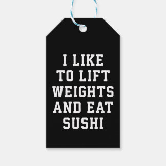 Lift Weights and Eat Sushi - Funny Carbs Novelty Gift Tags
