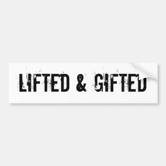 Lifted Gifted Bumper Stickers