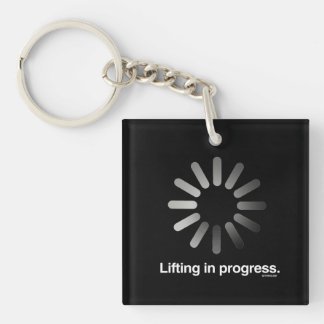 Lifting in progress -   Training Fitness -.png Single-Sided Square Acrylic Keychain