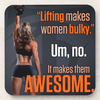 Lifting Makes Women Awesome - Gym Inspirational Coaster