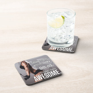 Lifting Makes Women Awesome - Workout Motivational Coaster