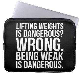 Lifting Weights Is Dangerous vs Being Weak - Gym Laptop Sleeve