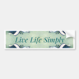 Light Airy 'Live Life Simply Lifestyle Bumper Sticker