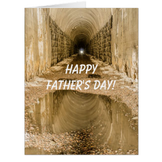 Light at the End of the Tunnel - Father's Day Card