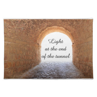 Light at the end of the tunnel placemat