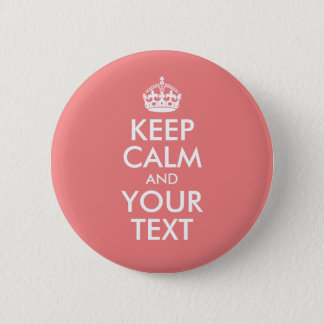 Light Coral Keep Calm and Your Text 2 Inch Round Button