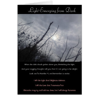 """Light Emerging from Dark"" Poem/Card Card"