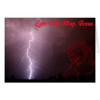 Light My Way, Jesus Card