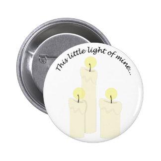 Light of Mine 2 Inch Round Button