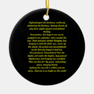 Light plunged into darkness, Poem Ceramic Ornament