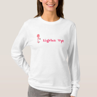 Lighten UpT-Shirt T-Shirt