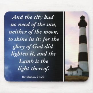 Lighthouse, Revelation 21:23, And the city had ... Mouse Pad