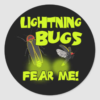 Lightning Bugs fear me Classic Round Sticker