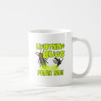 Lightning Bugs fear me Coffee Mug
