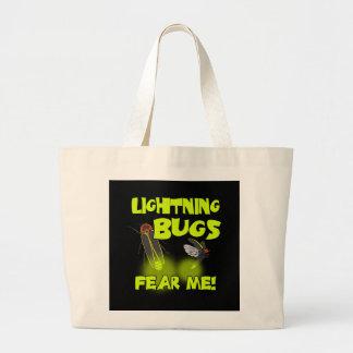 Lightning Bugs fear me Large Tote Bag