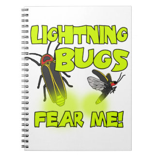 Lightning Bugs fear me Notebook