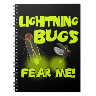 Lightning Bugs fear me Notebooks