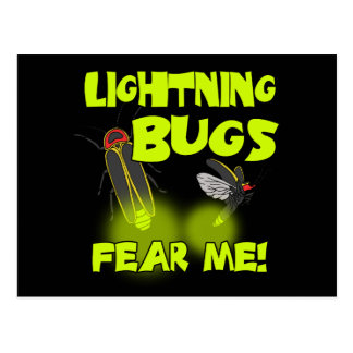 Lightning Bugs fear me Postcard