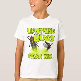 Lightning Bugs fear me T-Shirt